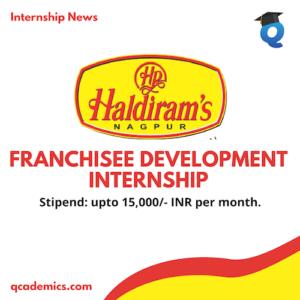 Haldiram Internship Opportunity: Best Franchise Development Internship (Internship News)- Last Date 30.12.2020