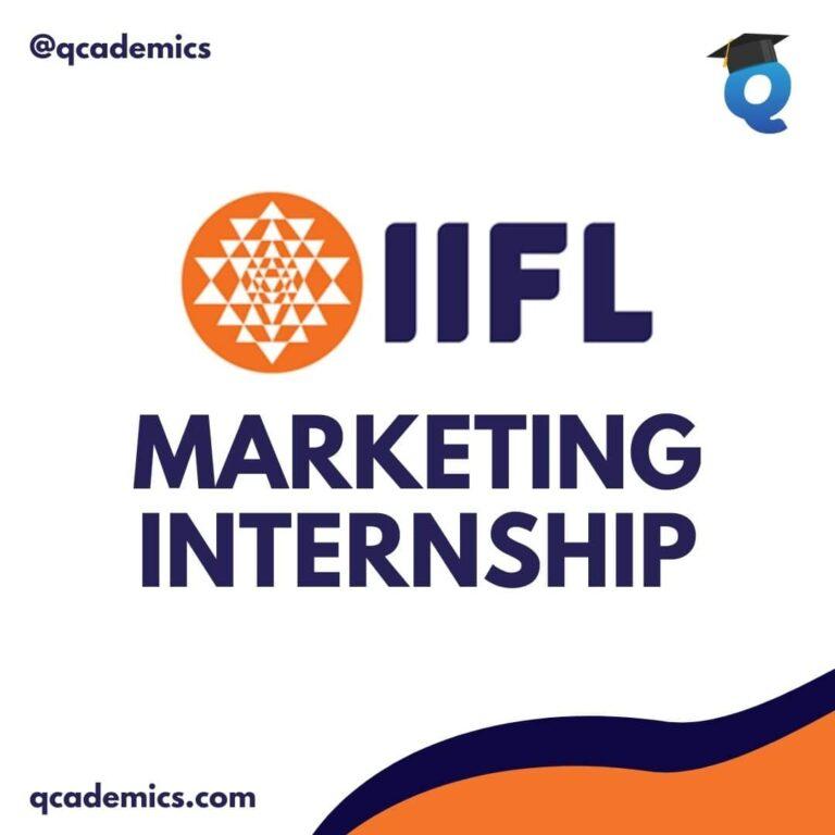 IIFL Internship Opportunity: Best Marketing Internship (Internship News) – 03.12.2020