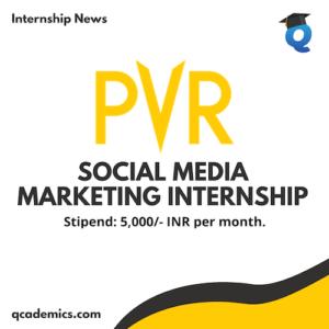 PVR Internship Opportunity: Best Social Media Marketing Internship (Internship News)- Last Date 22.12.2020