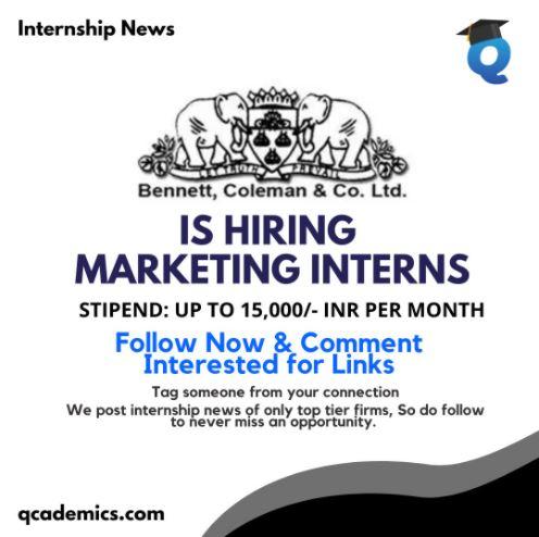 Bennett Coleman and Company Internship: Best Marketing Internship (Internship News)- 25.1.2021
