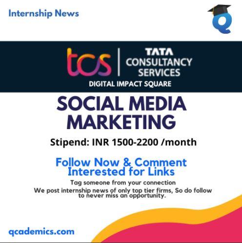 Internship With TCS: Best Social Media Marketing Internship (Internship News)- 6.1.2021