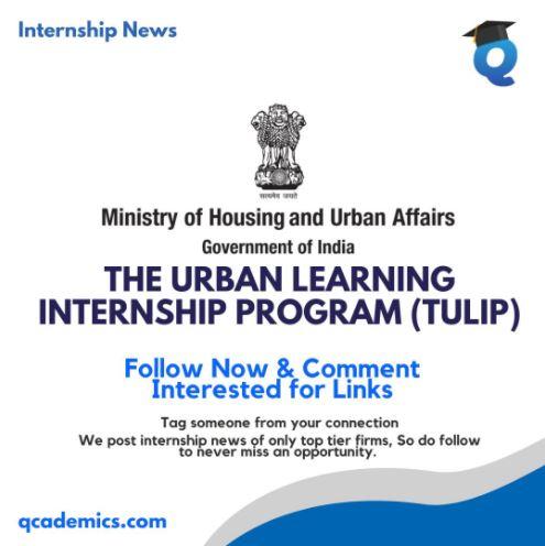 Govt of India Internship (TULIP) Best Government Internship (Internship News)- 6.1.2021