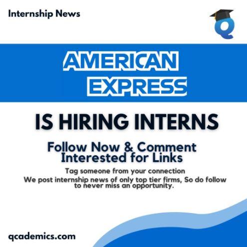 Read more about the article Internship at American Express: Best Summer Internship 2021 (Internship News)- 29.01.2021