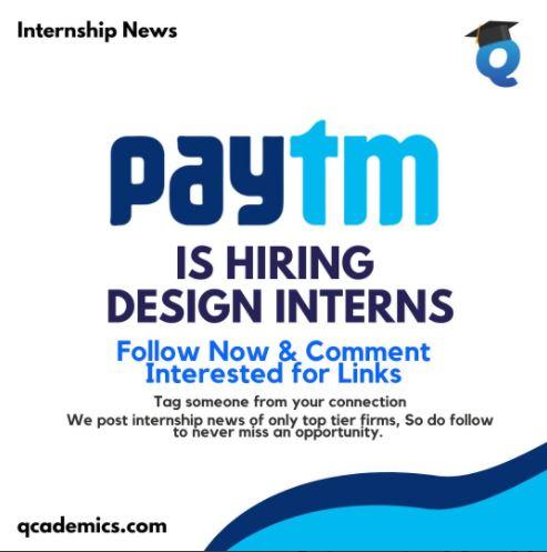 Internship at Paytm: Amazing Design Internship (Internship News)- 23.01.2021