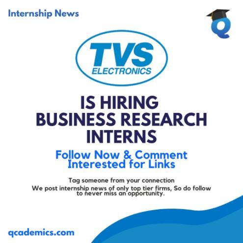 Internship in TVS: Best Business Research Internship (Internship News)- 19.01.2021