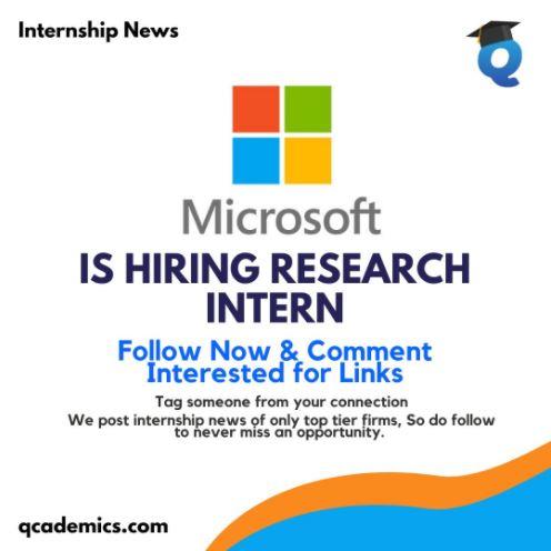 Microsoft Internship in India: Best Research Internship (Internship News)- 23.01.2021