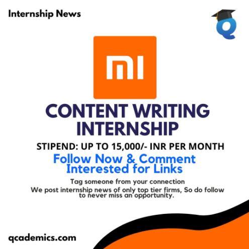 Xiaomi Internship: Best Content Writing Internship (Internship News)- 23.01.2021