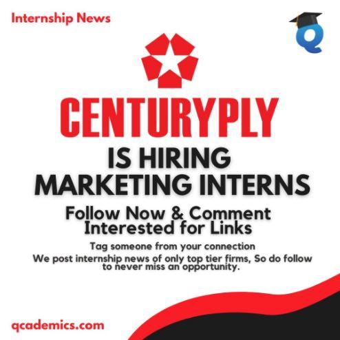 Internship at Century Plyboards: Great Marketing Internship (Internship News)- 03.02.2021