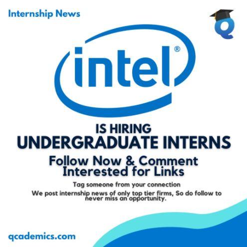 Internship with Intel: Great Internship for Undergraduate (Internship News)