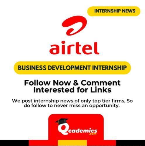 Read more about the article Internship at Airtel: Best Business Development Internship News