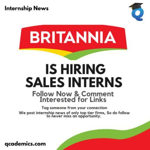 Britannia Industries Ltd: Amazing Internship Opportunity (Internship News)- 08.03.2021