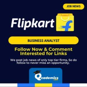 Job Vacancy at Flipkart: Best Business Analyst Job News