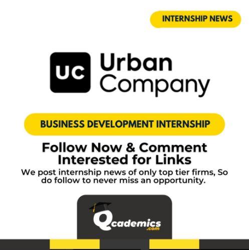 Urban Company Internship: Great Business Development Internship News