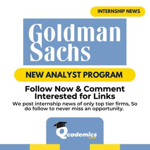 Internship in Goldman Sachs: Best Analyst Program