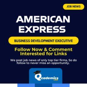 Job in American Express: Business Development Executive Job News