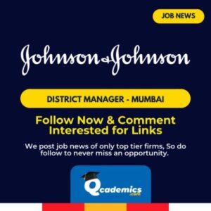 Job in Johnson & Johnson India: District Manager – Mumbai Job News