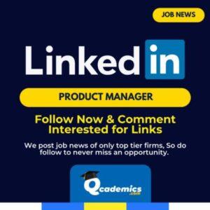 Job at LinkedIn: Best Product Manager Job News