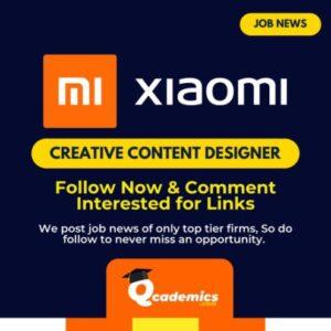 Job in Xiaomi: Best Creative Content Designer Job News