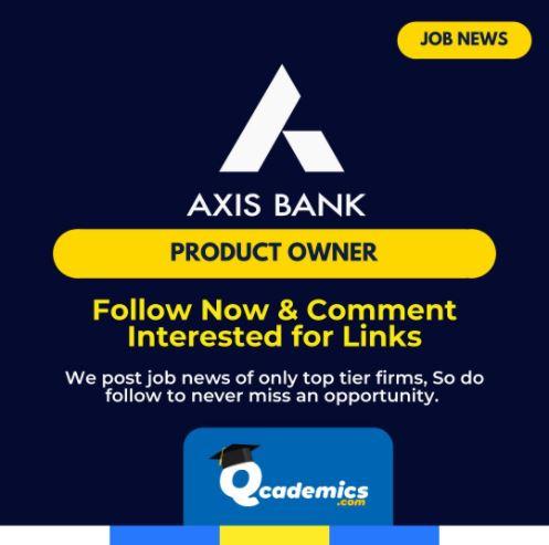 Job at Axis Bank: Product Owner Job  News