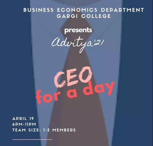 CEO For A Day: BBE Department, Gargi College, Delhi University