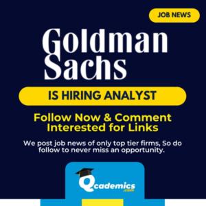 Job in Goldman Sachs: Analyst Job News