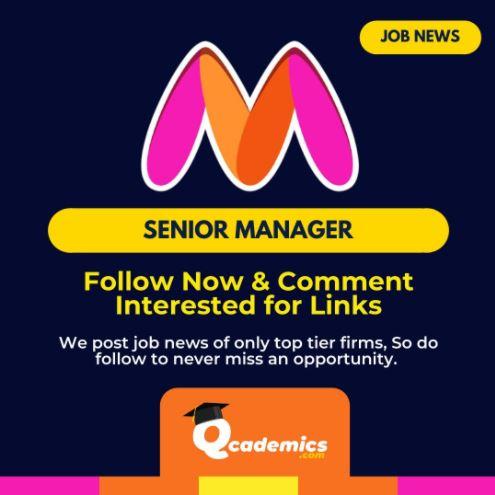 Job in Myntra: Best Senior Manager- Accounts Payable Job News