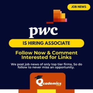 Job in PwC: Best Associate Job News- 01.04.2021