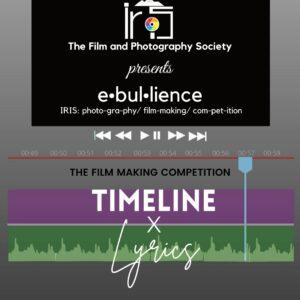 Timeline x Lyrics: The Short Film-Making Competition by IRIS PGDAV