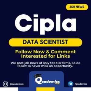 Job in Cipla: Data Scientist Job News