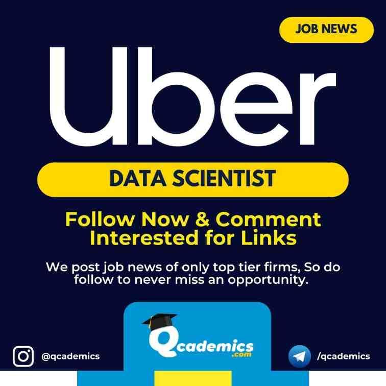 Job at Uber: Data Scientist Job News
