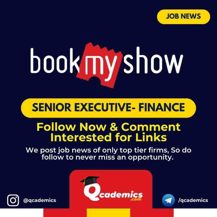 BookMyShow Job News: Senior Executive- Finance