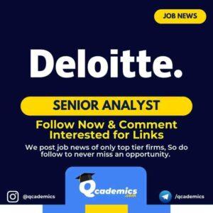 Job in Deloitte: Senior Analyst Job News
