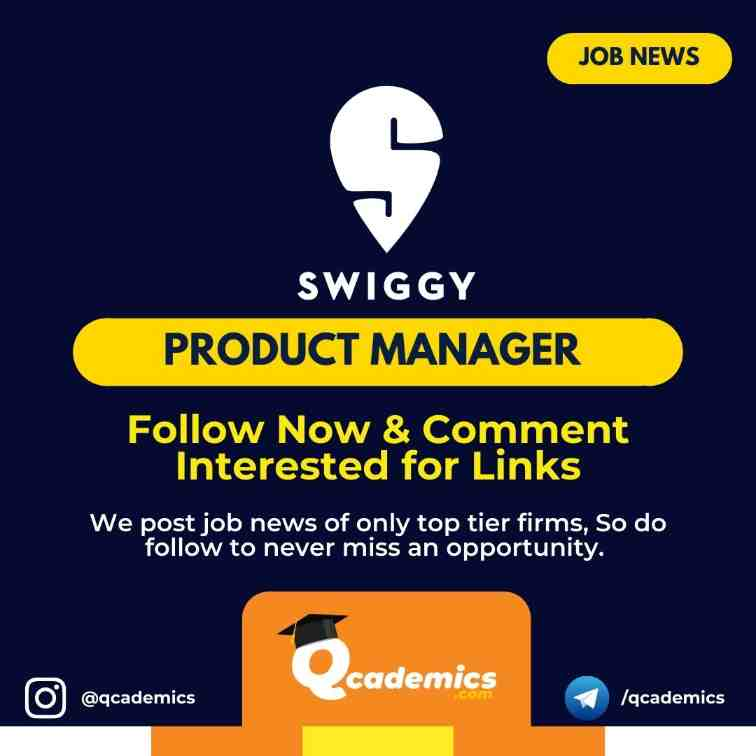 Read more about the article Job in Swiggy: Product Manager Job News