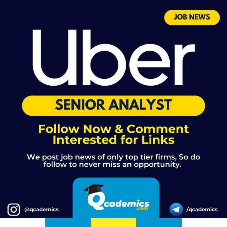 Job at Uber: Senior Analyst Job News