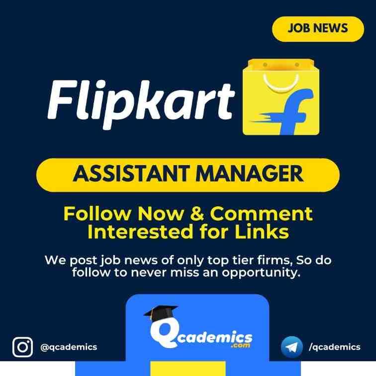 Job Vacancy at Flipkart: Assistant Manager